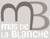 le mas de La Blanche